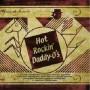 Hot Rockin'Daddy-O's